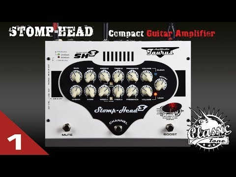 Taurus Stomp-Head 3.CL (Classic) DEMO Part-1
