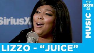 Lizzo - Juice [Live @ SiriusXM]