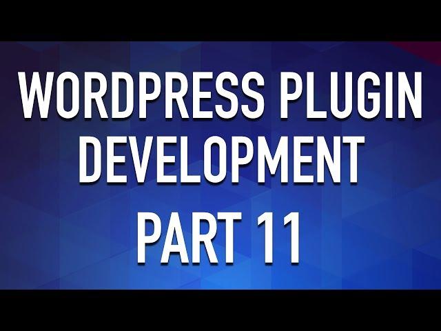 WordPress Plugin Development - Part 11 - Classes as Services