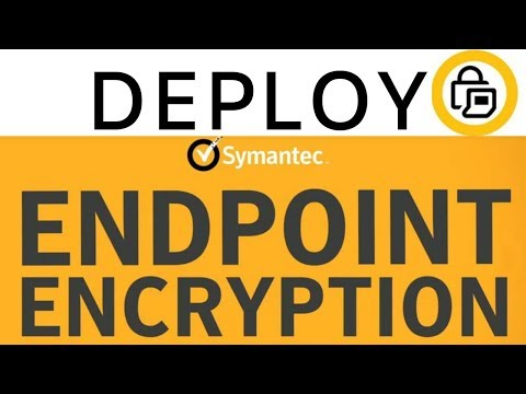Deploy and Configure Symantec Endpoint Encryption 11.x