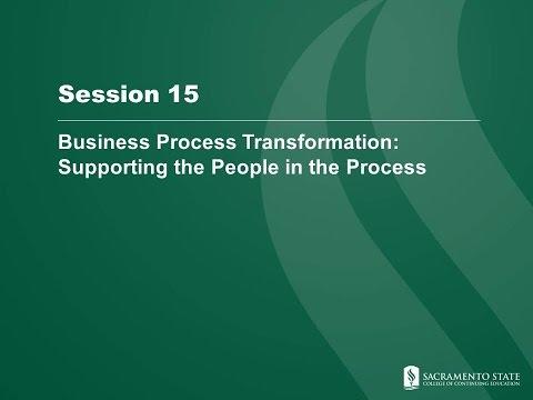 2015 TT Session 15 - Business Process Transformation - CSUS