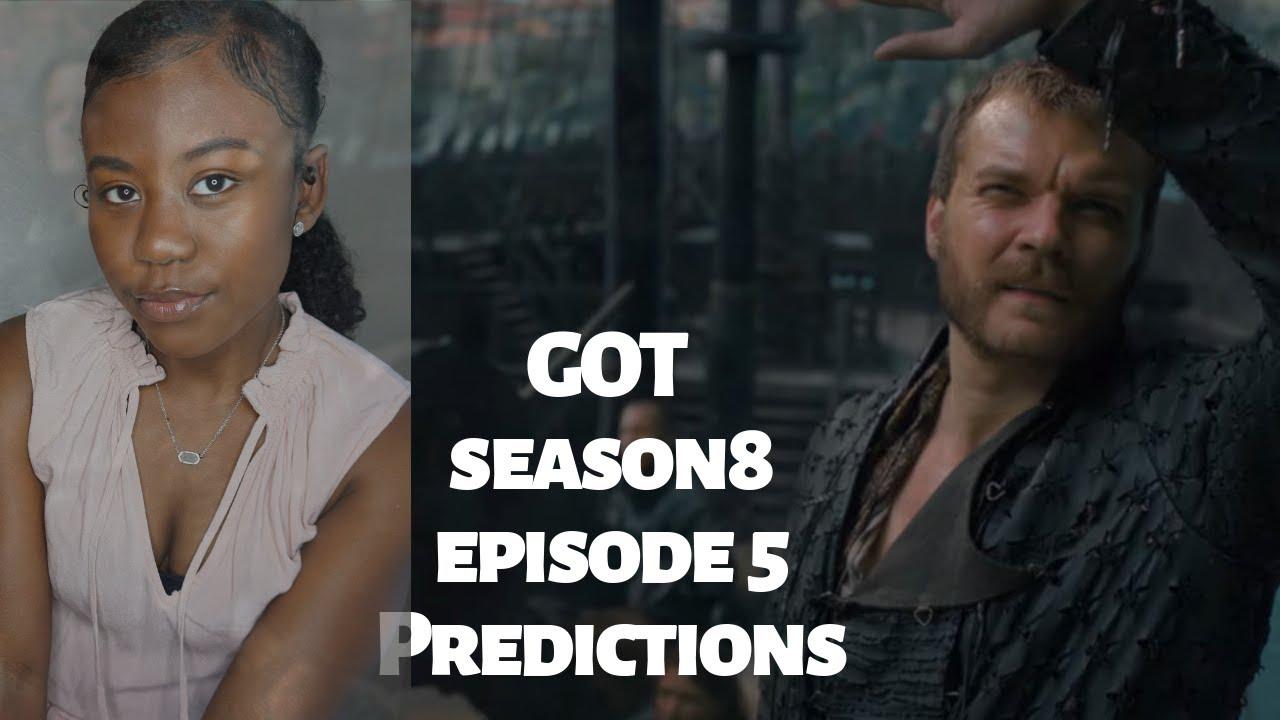 Download Game of Thrones Season 8 Episode 5 Predictions