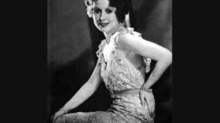 Annette Hanshaw - If I Had A Talking Picture Of You (1929)