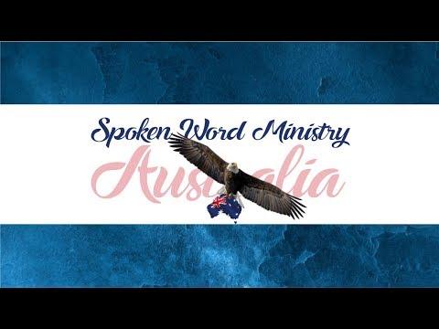 Spoken Word Ministry Australia Service 007 2017 June 25