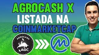 AGROCASHX LISTADA NA COINMARKET AGORA É LUA!