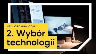 Tworzenie strony internetowej [cz. 2 – wybór technologii]