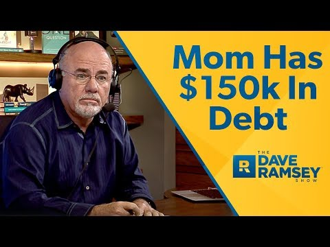 Mom Has $150,000 In Debt!