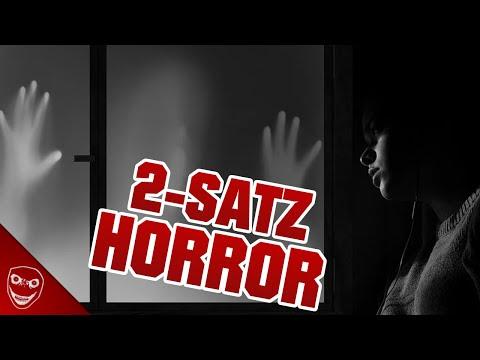 Die gruseligsten 2 Satz Horrorgeschichten! r/TwoSentenceHorror!