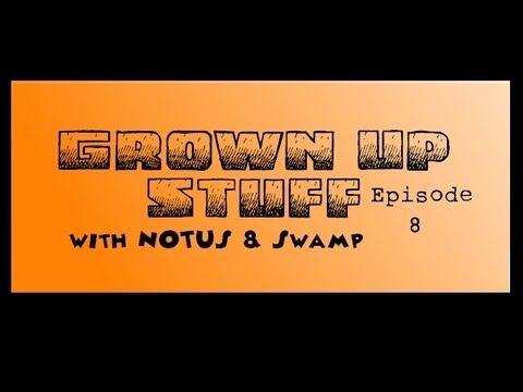 Grown Up Stuff Podcast Ep. 8