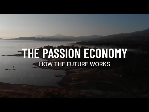 The Passion Economy: How the Future Works - a Documentary