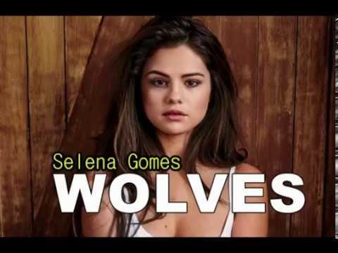 Lirik Lagu Wolves - Selena Gomes ft Marsmello