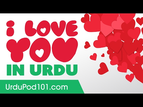 3 Ways to Say I Love You in Urdu