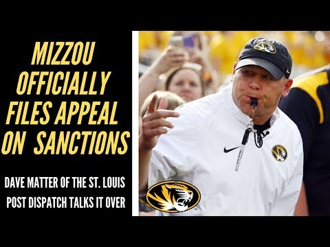 Mizzou Officially Files Appeal On Sanctions. Dave Matter Of The St. Louis Post Dispatch Joins Me.