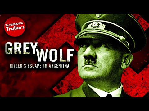 grey-wolf:-hitler's-escape-to-argentina-|-full-movie-|-alternate-history-collection
