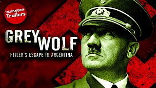 GREY WOLF: Hitler's Escape to Argentina | FULL MOVIE | ALTERNATE HISTORY COLLECTION