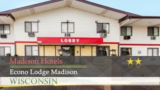 Econo Lodge Madison - Madison Hotels, Wisconsin