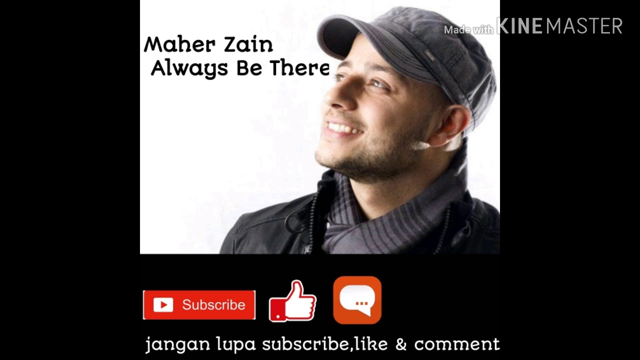 Maher Zain,Always Be There (sholawat)(1)