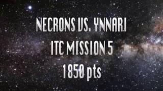 Necron vs Ynnari / Corsairs ITC Mission 5 (1850 pts)