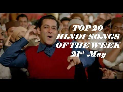 Top 20 hindi songs of the week 2017 (21st May)