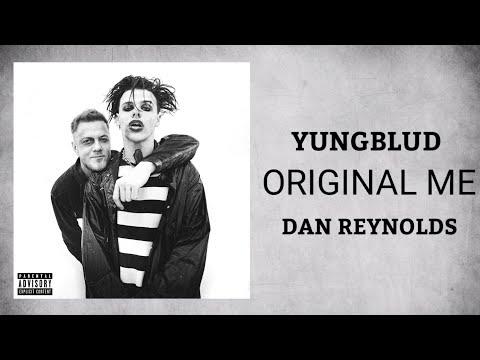Yungblud - Original Me ft. Dan Reynolds (Audio)