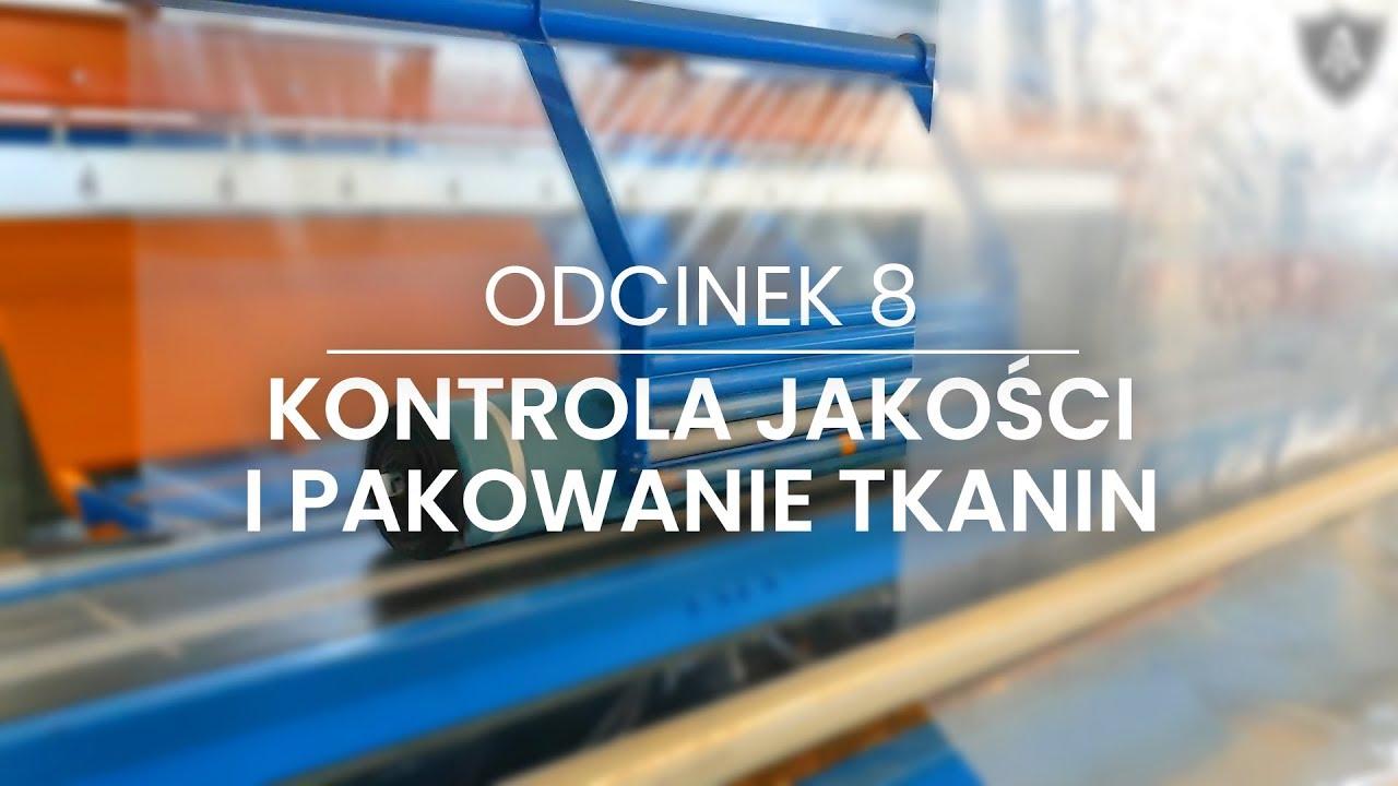 Kontrola jakości i pakowanie tkanin - odcinek 8 -  Akademia Toptextil