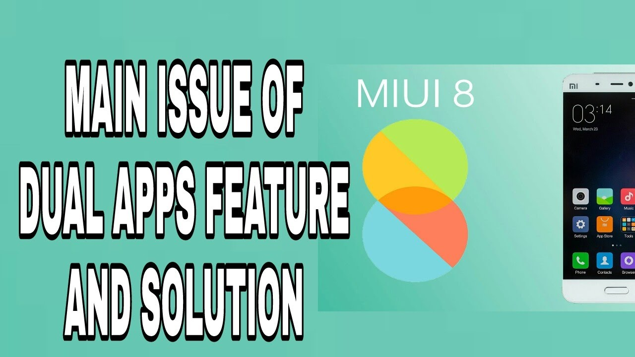 MiUi 8 Dual apps issue and solution!
