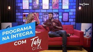 Baixar STUDIO SUA MÚSICA - Taty Girl (Ep. 1) - 07/08/2018