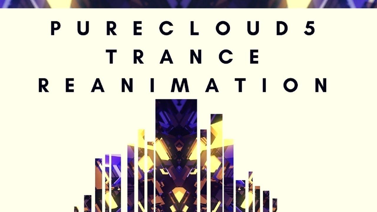 Purecloud5 – Trance Reanimation (Remix Stems) | Remixpacks