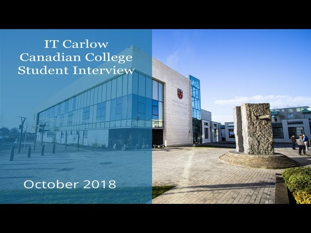 IT Carlow in Ireland - Canadian College Student Interview