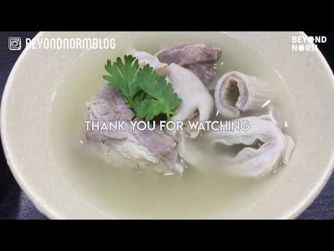 | Mummy's Kitchen | Pig's Stomach Soup Recipe (猪肚汤)