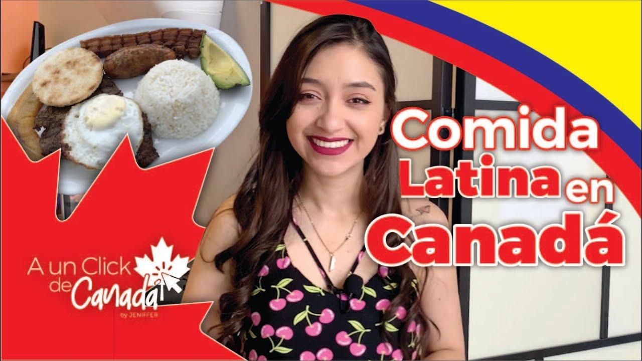 Es posible encontrar el sabor de la comida Colombiana en Canadá?