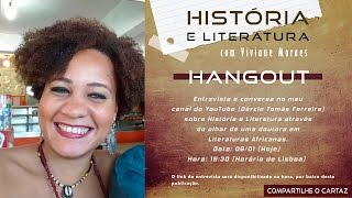 História e Literatura com Viviane Moraes