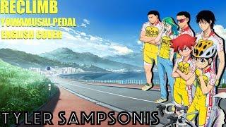 RECLIMB Yowamushi Pedal OP1 (FULL ENGLISH Cover by OngakuVA)