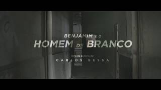 capa de Benjamim e o Homem de Branco de Carlos Bessa