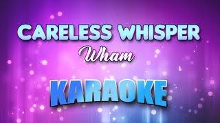 Wham - Careless Whisper (Karaoke version with Lyrics)