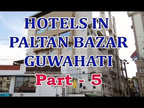 Hotels In Paltan Bazar Near Guwahati Railway Station Assam - Part 5