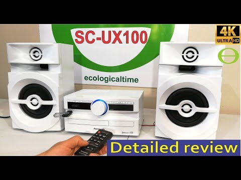 Unboxing and review of the Panasonic SC-UX100 Min Hi-Fi