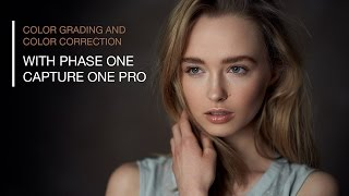 Color Grading and Color Correction in Capture One Pro