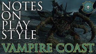 NOTES ON VAMPIRE COAST PLAYSTYLE! - Total War: Warhammer 2