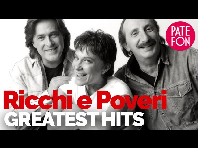 Ricchi E Poveri The Greatest Hits Youtube