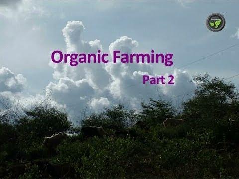 Organic Farming part - 2