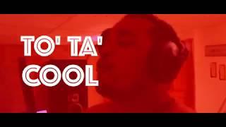 BIG MAN -  TO' TA' COOL (Video Lyrics)