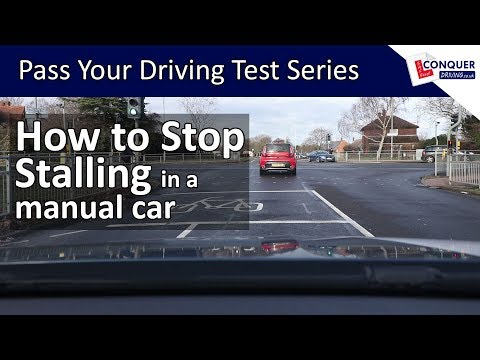 How to Stop Stalling a Manual Car - Pass your Driving Test Series