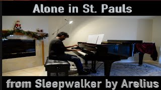 Alone In St  Pauls  - Piano Solo by Arelius