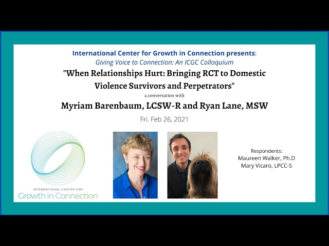 When Relationships Hurt: Bringing RCT to Domestic Violence Survivors and Perpetrators