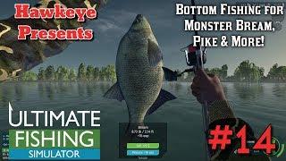 Ultimate Fishing Simulator | Ep. #14 | Bottom Fishing for Monster Bream, Pike, & More!