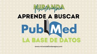 Aprende a buscar artículos en PubMed | Miranda Fisioterapia Blog