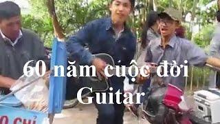 60 Cuộc đời - Guitar