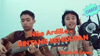 Download BINTANG KEHIDUPAN - NIKE ARDILA ( Yosef AR Cover)