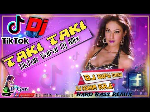 Taki Taki DJ Ashim Raj x Dj Dipu Babu Super Hard Mix 2021 DJ GAN
